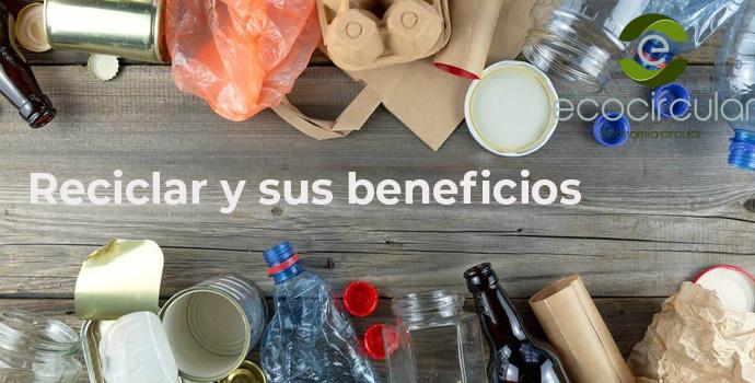 Reciclar y sus beneficios